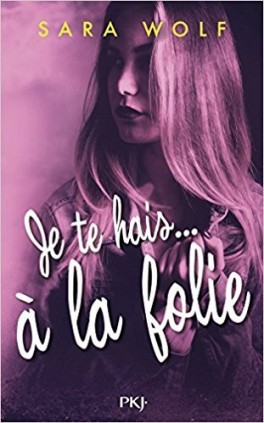 lovely-vicious-tome-2-je-te-hais-a-la-folie-961516-264-432